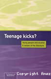 Teenage kicks? Young people and alcohol: a review of the literature