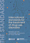 International standards for the treatment of drug use disorders. Revised edition incorporating results of field-testing