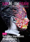 Troubles bipolaires et addictions : la double peine
