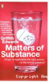 Matters of substance. Drugs: is legalization the right answer - or the wrong question?
