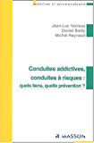 Conduites addictives, conduites à risques : quels liens, quelle prévention ?