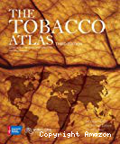The tobacco atlas. Third edition