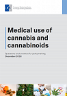 Medical use of cannabis and cannabinoids. Questions and answers for policymaking