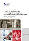 L'Unité de réhabilitation pour usagers de drogues du Centre de détention de Neuvic. Bilan de fonctionnement, septembre 2017-juin 2018