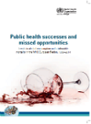Public health successes and missed opportunities. Trends in alcohol consumption and attributable mortality in the WHO European Region, 1990-2014