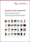 Cannabis, cocaïne, ecstasy & Co. Actualités du monde des substances psychoactives