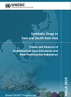 Synthetic drugs in East and South-East Asia. Trends and patterns of amphetamine-type stimulants and new psychoactive substances