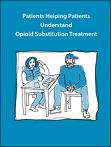 Patients helping patients understand opioid substitution treatment