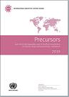 Rapport de l'Organe international de contrôle des stupéfiants pour 2019 sur l'application de l'article 12 de la Convention des Nations Unies contre le trafic illicite de stupéfiants et de substances psychotropes de 1988