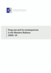 Drug use and its consequences in the Western Balkans 2006-14