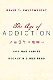 The age of addiction. How bad habits became big business