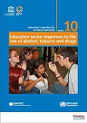 Education sector responses to the use of alcohol, tobacco and drugs