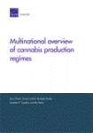 Multinational overview of cannabis production regimes