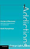 Circles of recovery. Self-help organizations for addictions