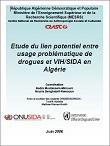 Etude du lien potentiel entre usage problématique de drogues et VIH/Sida en Algérie