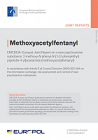 EMCDDA-Europol Joint Report on a new psychoactive substance: 2-methoxy-N-phenyl-N-[1-(2-phenylethyl)piperidin-4-yl]acetamide (methoxyacetylfentanyl)