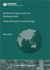 Synthetic drugs in East and Southeast Asia. Latest developments and challenges