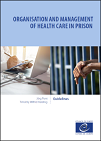 Organisation and management of health care in prison. Guidelines