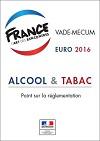Alcool & tabac. Point sur la réglementation - Vade-mecum EURO 2016