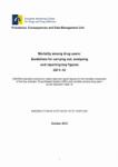 Mortality among drug users: Guidelines for carrying out, analyzing and reporting key figures 2011-12
