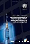 Prevention of acute drug-related mortality in prison populations during the immediate post-release period