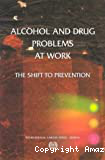 Alcohol and drug problems at work. The shift to prevention