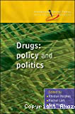 Drugs: policy and politics