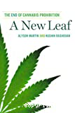 A new leaf. The end of cannabis prohibition