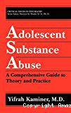 Adolescent substance abuse: a comprehensive guide to theory and practice