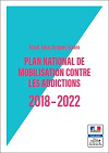 Alcool, tabac, drogues, écrans : Plan national de mobilisation contre les addictions 2018-2022
