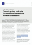 Financing drug policy in Europe in the wake of the economic recession