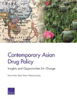Contemporary Asian drug policy: Insights and opportunities for change