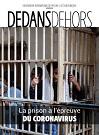 Dedans Dehors, n°107 - Mars-juin 2020 - La prison à l'épreuve du coronavirus