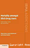 Mortality amongst illicit drug users. Epidemiology, causes and intervention