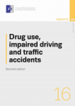Drug use, impaired driving and traffic accidents. Second edition