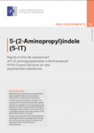 5-(2-aminopropyl)indole (5-IT). Report on the risk assessment of 5-(2-aminopropyl)indole in the framework of the Council Decision on new psychoactive substances