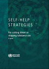 Self-help strategies for cutting down or stopping substance use. A guide