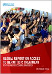 Global report on access to hepatitis C treatment - Focus on overcoming barriers