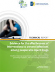 Evidence for the effectiveness of interventions to prevent infections among people who inject drugs. Part 1
