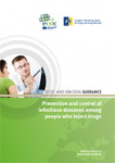 ECDC and EMCDDA guidance. Prevention and control of infectious diseases among people who inject drugs