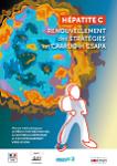 Hépatite C : Renouvellement des stratégies en CAARUD et CSAPA. Manuel méthodologique de réduction des risques, de soutien au dépistage et d'accompagnement vers le soin