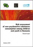 Risk assessment of new psychoactive substances consumption among children and youth in Romania. Research report