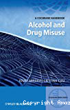 Alcohol and drug misuse. A Cochrane handbook