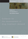 Guidance for the measurement of drug treatment demand. Toolkit Module 8