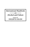 International handbook on alcohol and culture