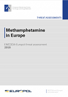 Methamphetamine in Europe: EMCDDA-Europol threat assessment