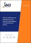 Cadre de référence pour la prévention du jeu excessif ou pathologique et la protection des mineurs