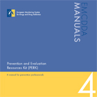 Prevention and Evaluation Resources Kit (PERK): a manual for prevention professionals