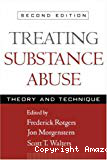 Treating substance abuse. Theory and technique
