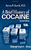 A brief history of cocaine. Second edition